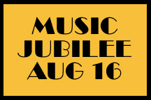 Music Jubilee August 16