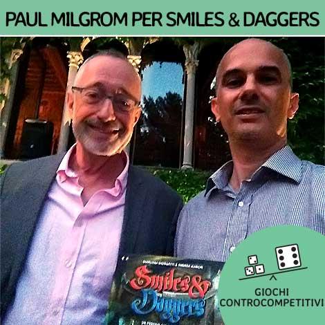 Paul Milgrom incontra Smiles & Daggers