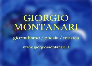giornalismo + poesia + musica = Giorgio Montanari