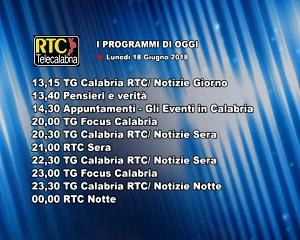 Oggi su RTC Telecalabria – programmazione del 18 giugno 2018