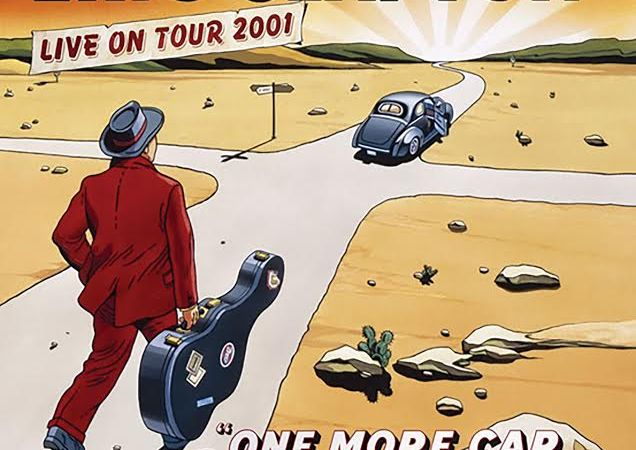 "Eric Clapton – ""One more car, One more rider"""