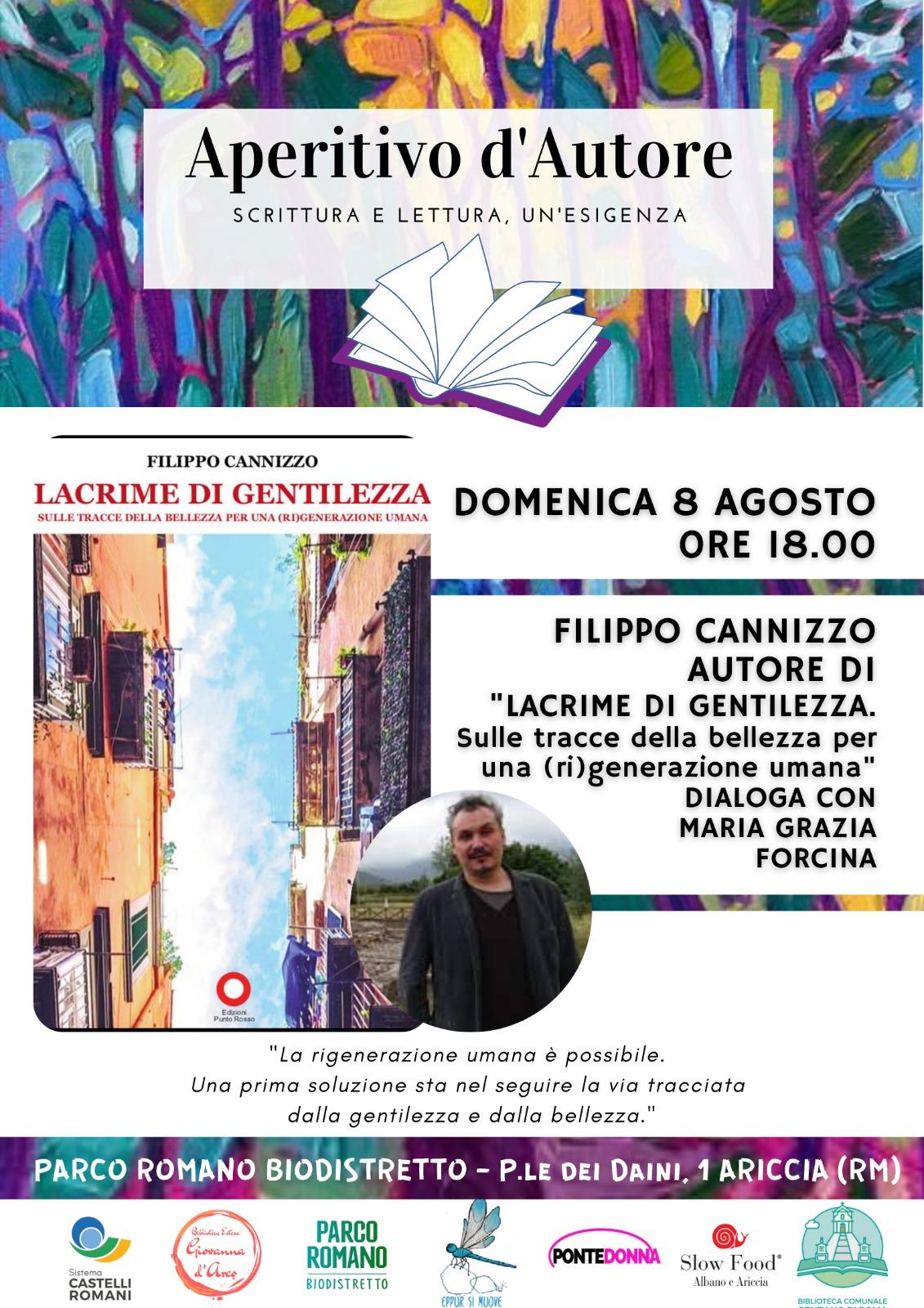 """Ariccia, il filosofo e scrittore Filippo Cannizzo presenta """"Lacrime di gentilezza"""" a Parco Romano Biodistretto"""