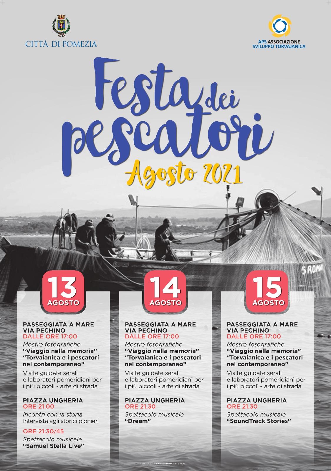 Torvaianica, al via la Festa dei Pescatori: una tre giorni dedicata alla tradizione con musica, mostre, artisti di strada e racconti storici. Appuntamento il 13, 14 e 15 agosto