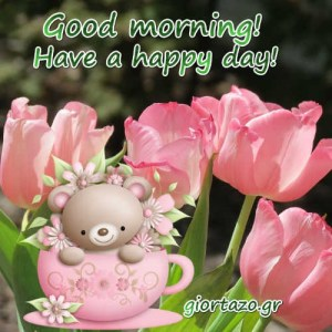 Good morning,☀️Have a happy day☀️🦋🍀🌺☘️🌻🥀☀️…..giortazo.gr