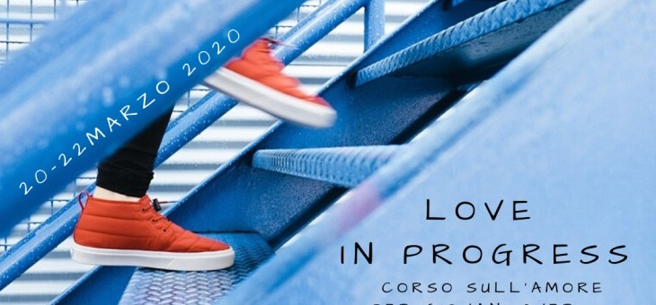Corso Love in progress