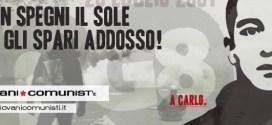 Per non dimentiCARLO, 20 luglio tutte e tutti a Genova – Giovani Comunisti/e
