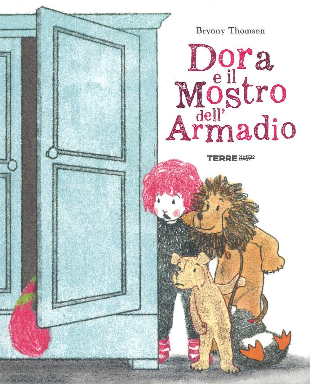 Dora e il mostro nell'armadio - libri della nanna