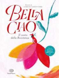 Bella Ciao: il canto della resistenza diventa un libro illustrato