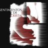 SENTIMIENTOS de CRISTAL