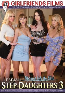 Lesbian Stepdaughters 3 | Girlfriends Films