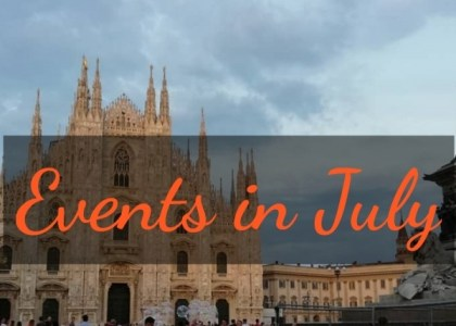 Local Habits & Events to Indulge in Milan this July