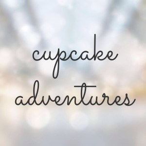 Cupcake Adventures | Girl on the Move Blog