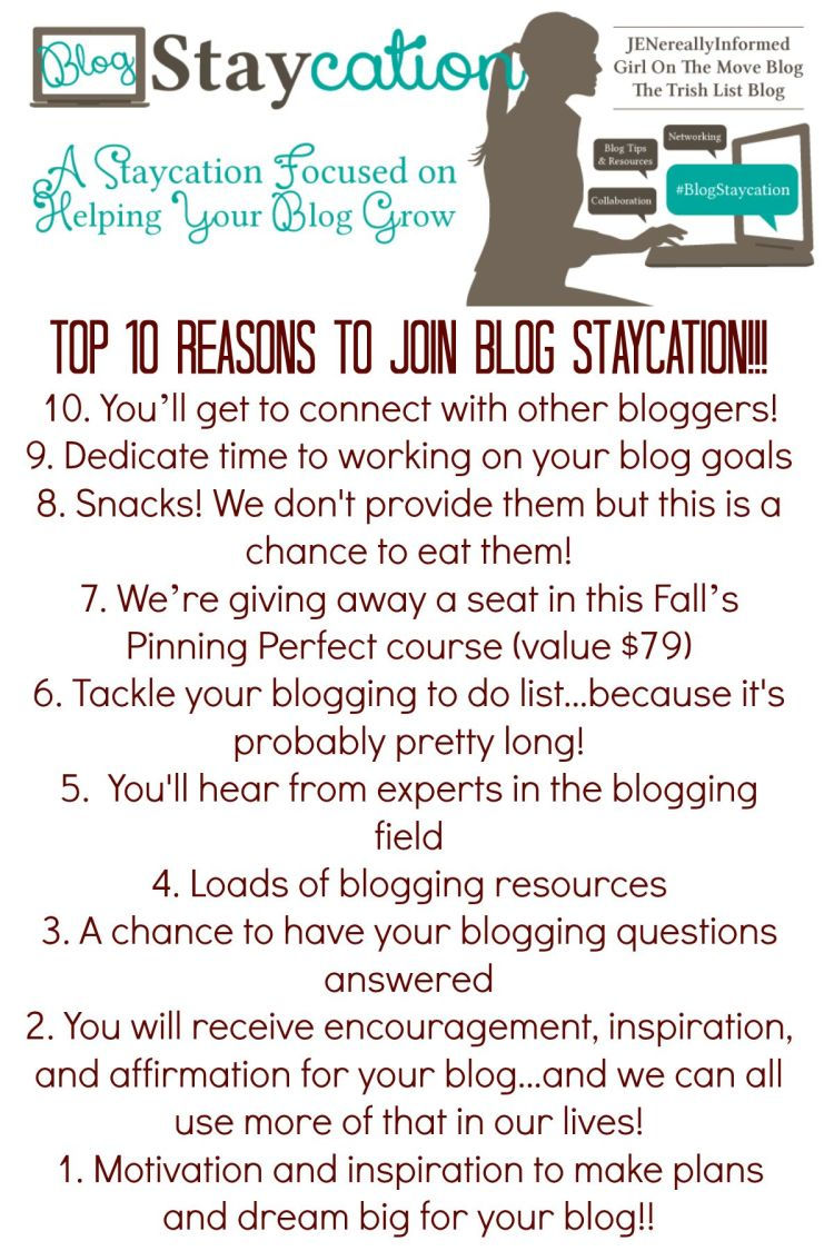 Top Ten Reasons to Join us for Blog Staycation