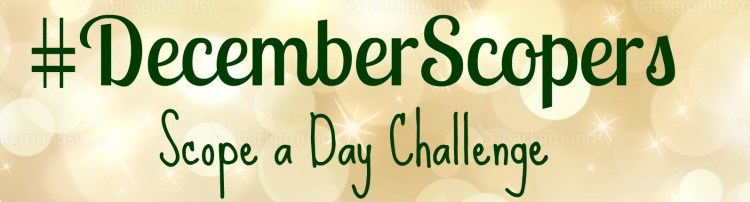 December Scopers...a daily Periscope challenge