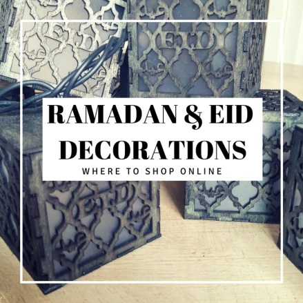 Where to Shop online for Ramadan & Eid Decorations