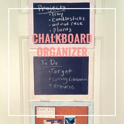 chalkboard organizer diy