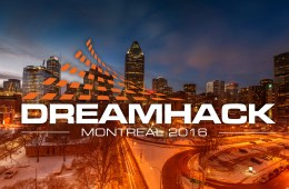 DreamHack Montreal. Photo of Montreal by Maxim Polishtchouk