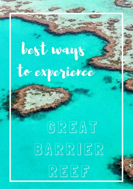 best ways to experience great barrier reef
