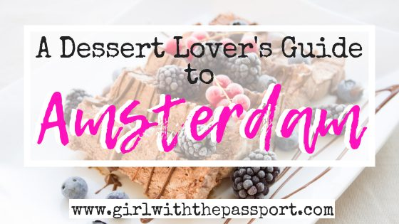 An Amsterdam Food Tour of 10 Amazing Amsterdam Desserts!