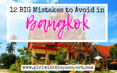 12 BIG Mistakes to Avoid During Your First Time in Bangkok
