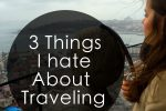 things hate traveling