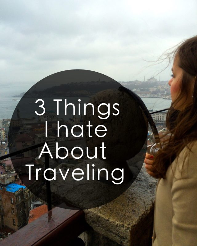 things hate traveling