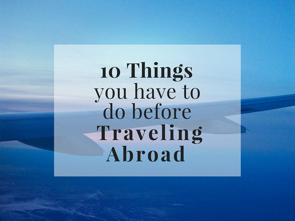 things traveling abroad