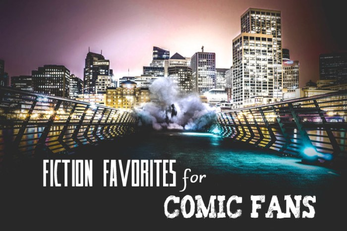 fiction for comic fans