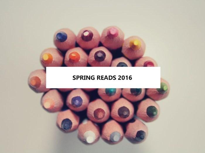 Spring Reads 2016