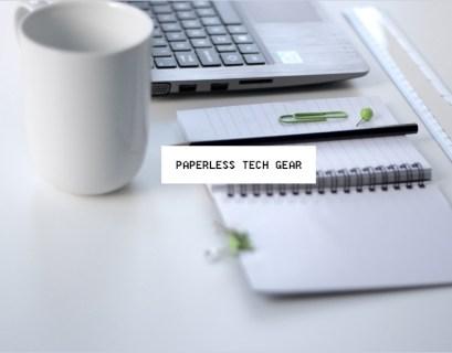 paperless tech gear