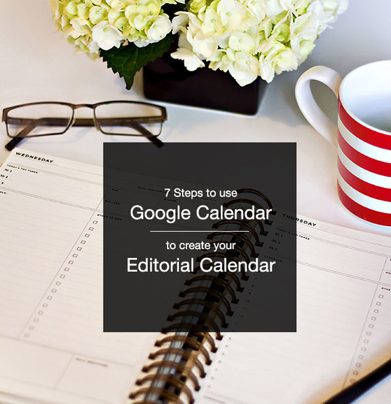 How to Use Google Calendar For Blogging