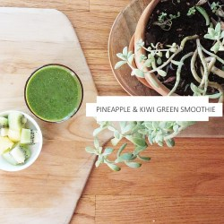 Pineapple and Kiwi Green Smoothie
