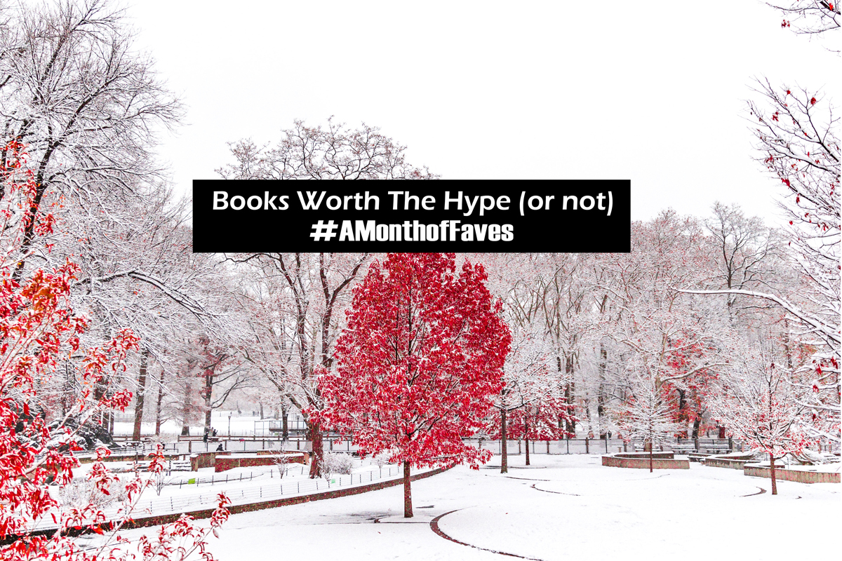 Amonthoffaves Popular Books Worth The Hype And Or Not Worth The