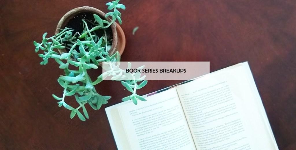 Book Series Break-Ups