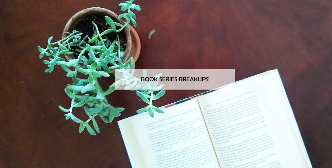Book Series Breakups