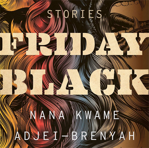 Friday Black (Stories)