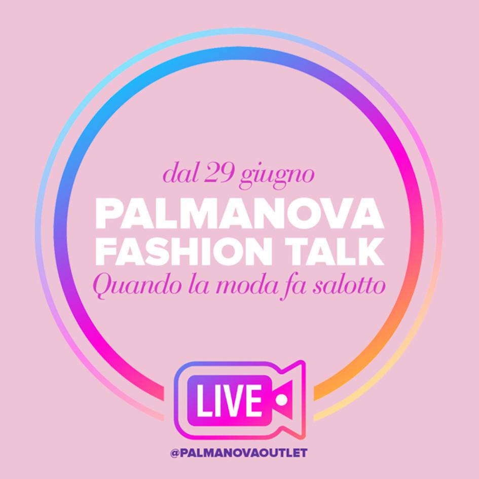 """Palmanova Fashion Talk: la moda fa salotto!"""