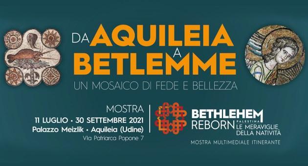 Da Aquileia a Betlemme