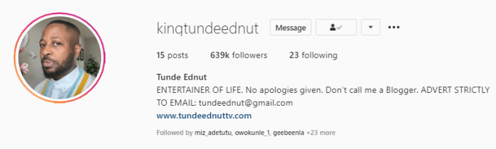 Tunde Ednut hits 600k followers under 9 hours of return to Instagram
