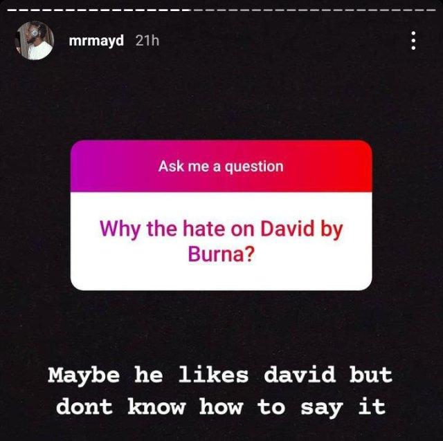 """Why Burna Boy Is Hating On Davido"""
