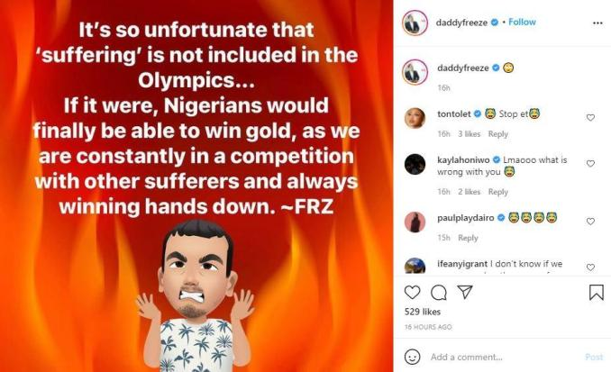 """""""If 'suffering' was added to Olympics, Nigerians would win Gold"""" - Daddy Freeze"""