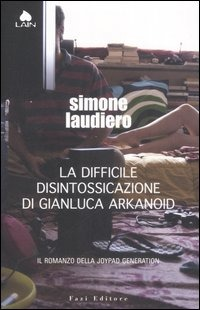 La difficile disintossicazion di Gianluca Arkanoid