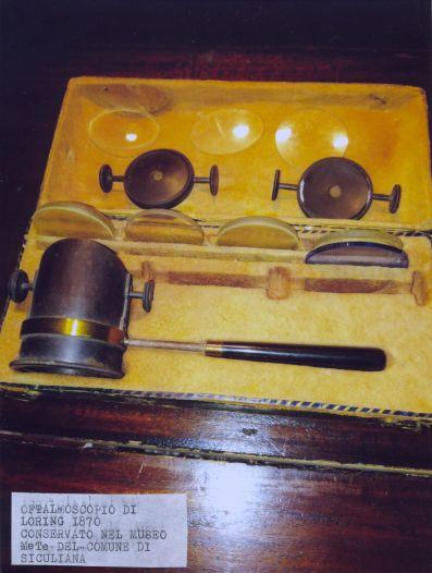 Oftalmoscopio di Loring 1870, museo MeTe Siculiana.