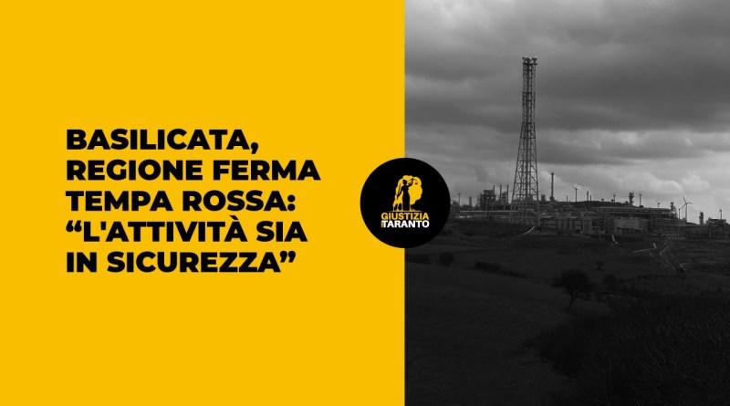 "La Regione Basilicata ferma Tempa Rossa: registrati eventi emissivi ""anomali"""