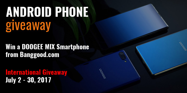 DOOGEE MIX Smartphone Worldwide Giveaway