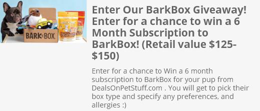 BarkBox Subscription for your Pup Sweepstakes - Chance to Win 6 Month Barkbox SubscriptionBarkBox Subscription for your Pup Sweepstakes - Chance to Win 6 Month Barkbox Subscription