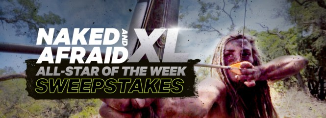 Naked & Afraid XL All Star of the Week Sweepstakes - Win A Discovery Swag Pack