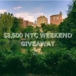 $3500 NYC Weekend Giveaway