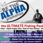 Alpha Angler Be The Alpha Promotion