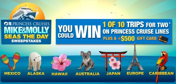 Mike & Molly Seas The Day Princess Cruises Sweepstakes